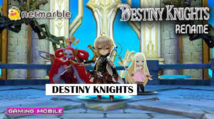 Destiny Knights