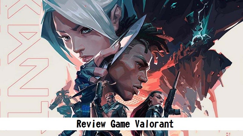 Review Game Valorant