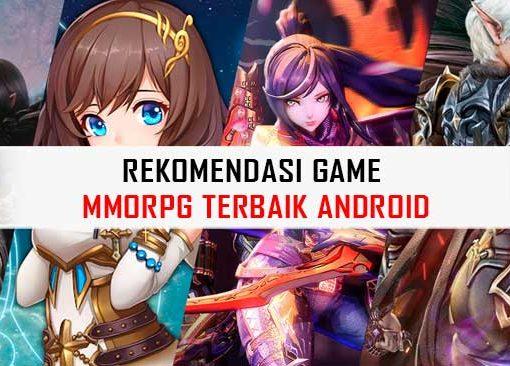 Rekomendasi Game MMORPG Terbaik Android